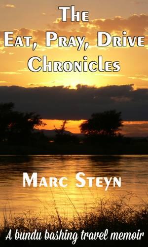 The eat, pray, drive chronicles